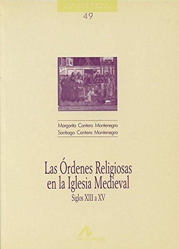 9788476352984: Las órdenes religiosas en la Iglesia medieval (Cuadernos de historia)