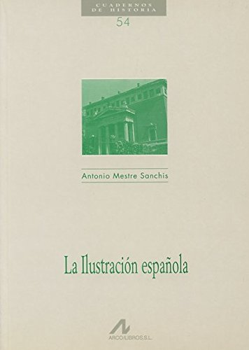 9788476353103: La ilustración española (Cuadernos de historia)