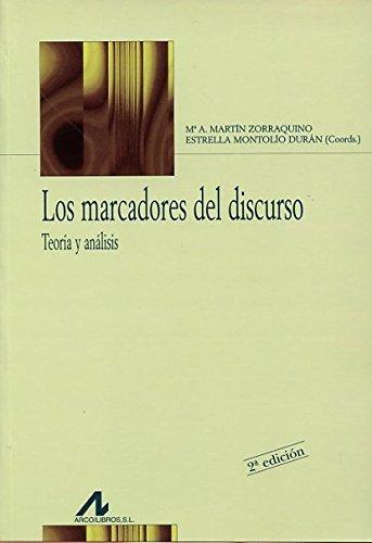 9788476353325: Los marcadores del discurso: Teoría y análisis (Colección Bibliotheca philologica) (Spanish Edition)