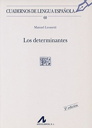Determinantes, (Los): Leonetti Jungl, Manuel