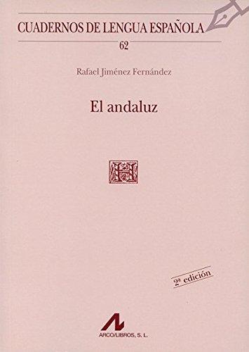 9788476353479: El andaluz (Cuadernos de lengua española)