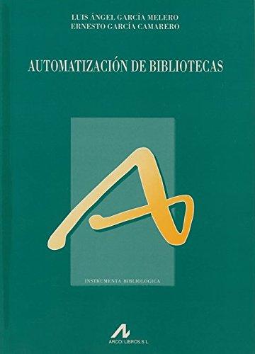 Automatizacion de bibliotecas.: Garcia Melero, Luis Angel