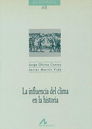 9788476353714: La influencia del clima en la historia (Cuadernos de historia)