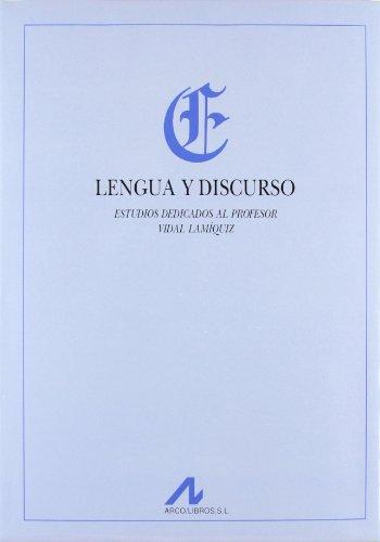 Lengua y discurso: estudios dedicados al profesor Vidal Lamiquiz: Carbonero Cano, Pedro