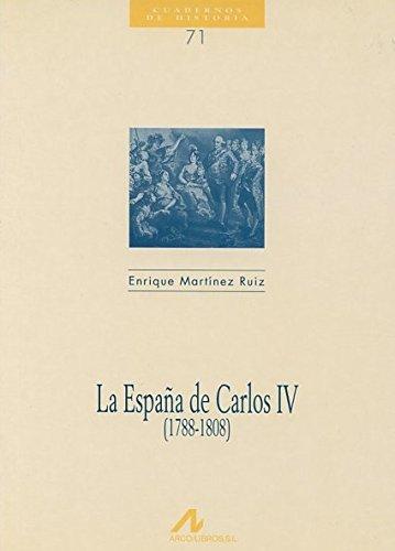9788476353981: La españa de Carlos IV (1788-1808) (Cuadernos de historia)