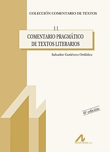 9788476354148: Comentario pragmático de textos literarios: 11 (Comentario de textos)