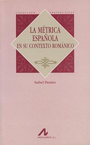 9788476354179: La métrica española en su contexto románico (Perspectivas)
