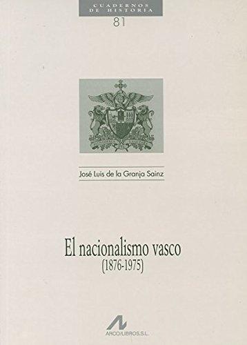 9788476354230: Nacionalismo Vasco, 1876-1975