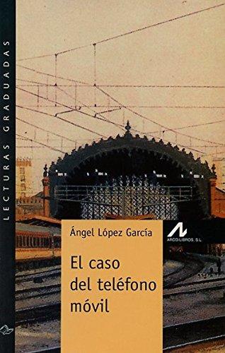 El caso del tel�fono m�vil (R) (2000): LOPEZ GARCIA,ANGEL