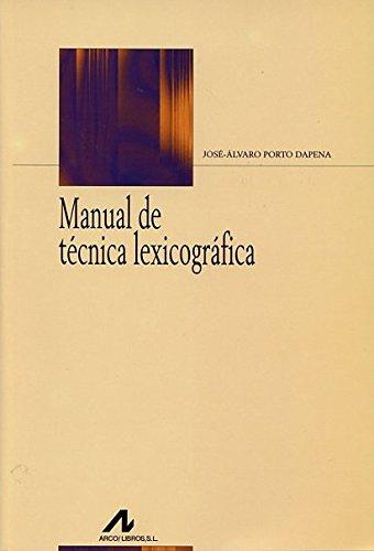9788476355084: Manual de técnica lexicográfica
