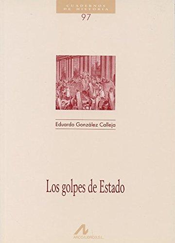 9788476355510: Los golpes de estado (Cuadernos de historia)