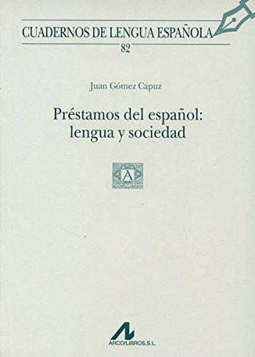 9788476355701: Préstamos del español: lengua y sociedad