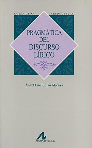 9788476355855: Pragmática del discurso lírico (Perspectivas)