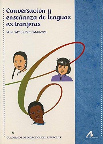 9788476356111: Conversación y enseñanza de lenguas extranjeras (R) (2005)