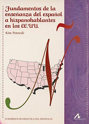 9788476356197: Fundamentos de la ense�anza del espa�ol a hispanohablantes en los EE.UU.