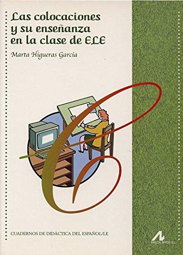 9788476356463: Las colocaciones y su enseñanza en la clase de ELE (Cuadernos de didáctica del español/LE)