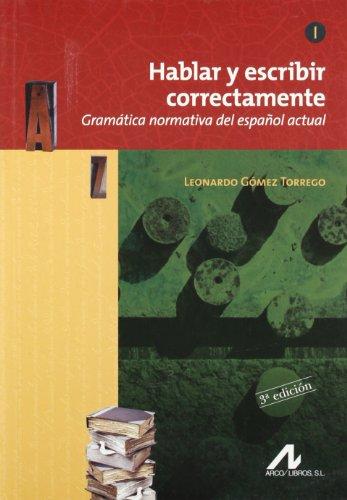 9788476356548: Hablar Y Escribir Correctamente (English and Spanish Edition)