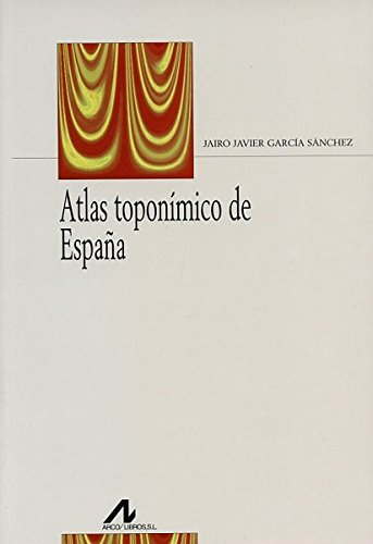 9788476356609: Atlas toponímico de España (Bibliotheca philologica)