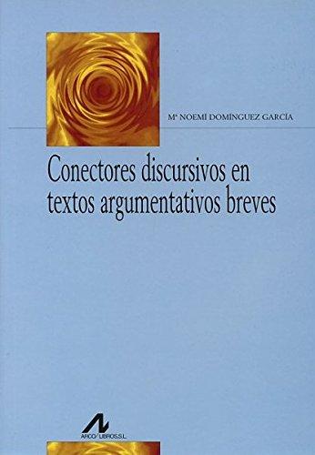 9788476356623: Conectores discursivos en textos argumentativos breves (R) (2007)