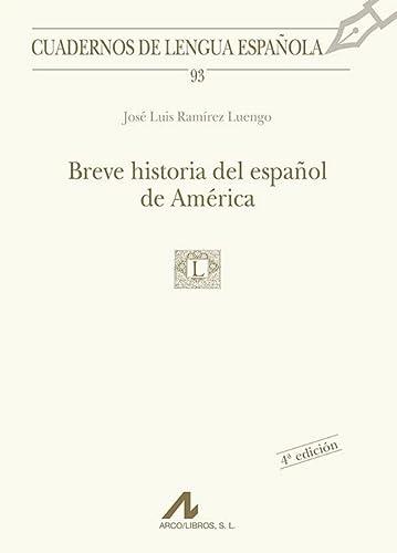 Breve historia del español de América: José Luis Ramírez