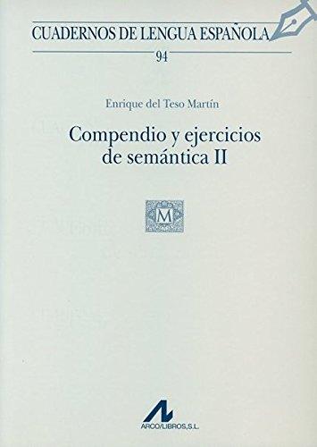 9788476356685: Compendio y ejercicios de semántica II: 2 (Cuadernos de lengua española)