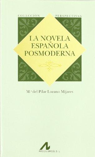 9788476356944: La novela española posmoderna (Serie Perspectivas)