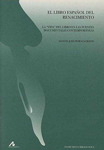 9788476357217: El Libro Espanol del Renacimiento: La