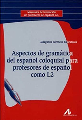 9788476357842: ASPECT.GRAM.ESPA¥O MANU-FORM ARCO.L.