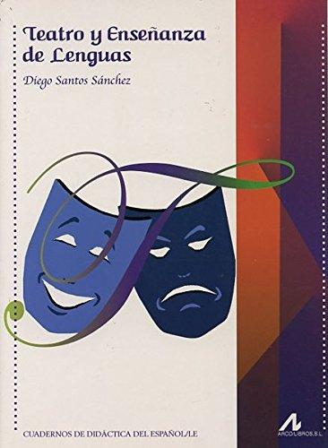 9788476357972: Teatro y enseñanza de lenguas (R) (2010)