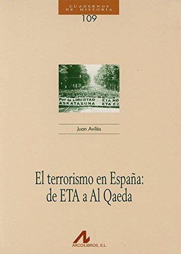 9788476358085: El terrorismo en España: de ETA a Al Qaeda (CUADERNOS DE HISTORIA)