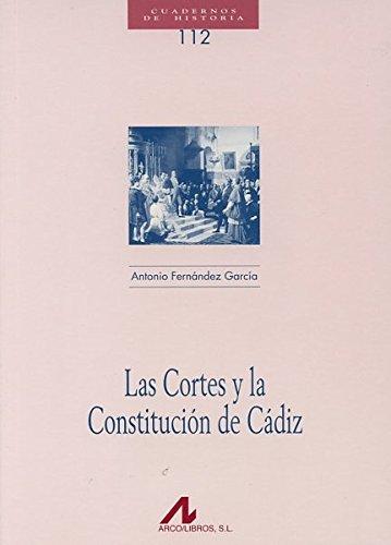 9788476358108: Las Cortes y la Constitución de Cádiz