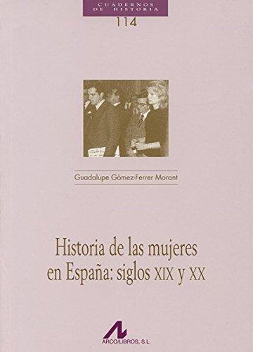 9788476358214: Historia de las mujeres en España: siglos XIX y XX (Cuadernos de Historia)