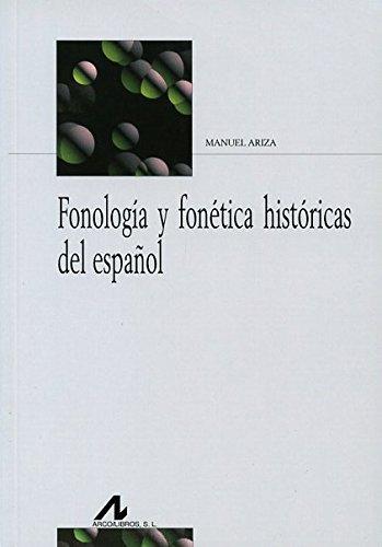 9788476358474: Fonología y fonética históricas del español (Bibliotheca Philologica)
