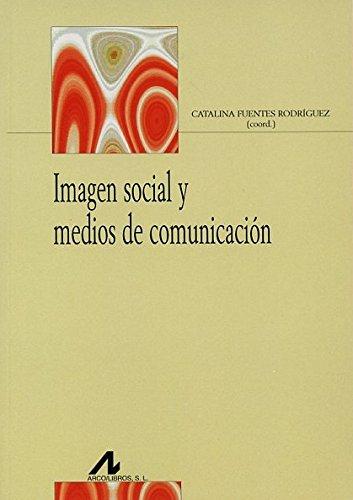 9788476358528: Imagen social y medios de comunicación
