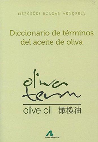 9788476358641: Diccionario de términos del aceite de oliva (Manuales y Diccionarios)
