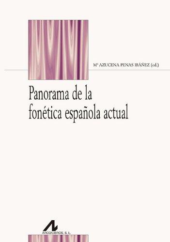9788476358665: Panorama de la fonética española actual
