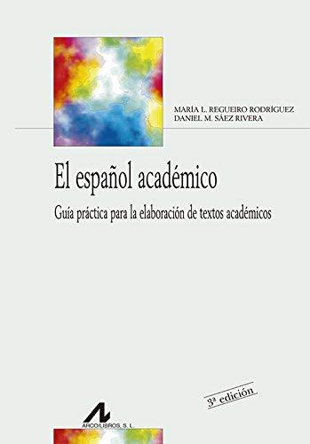9788476358696: El español académico