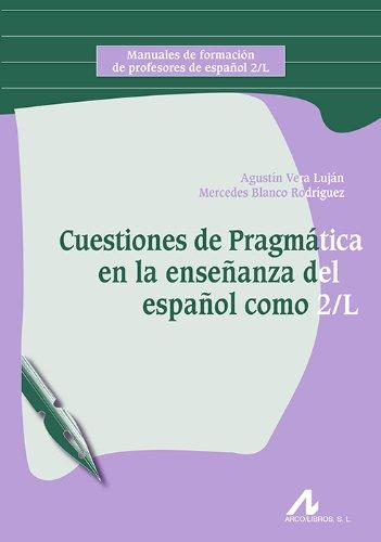 9788476358733: Cuestiones de Pragmática en la enseñanza del español como 2/L