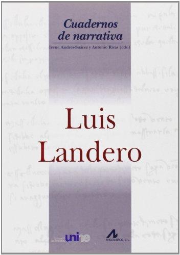 9788476358771: Luis Landero (Cuadernos de narrativa)
