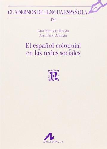 9788476358795: El español coloquial en las redes sociales