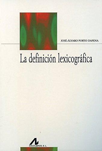 DEFINICION LEXICOGRAFICA, LA: JOSE ALVARO PORTO DAPENA