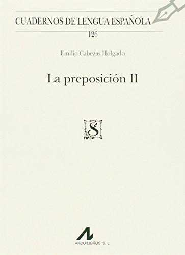 9788476358931: La preposición II (Cuadernos de lengua española)