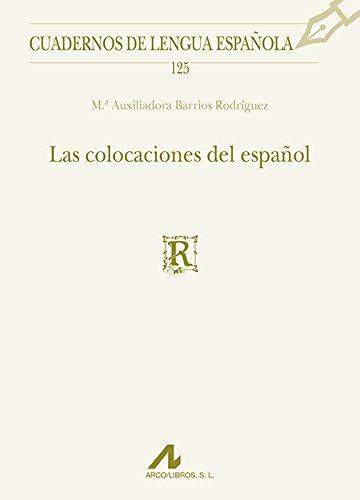 9788476358955: Las colocaciones del español (Cuadernos de lengua española)