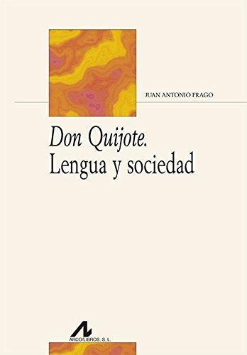 9788476358962: Don Quijote. Lengua y sociedad