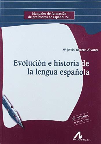 9788476359709: EVOLUCION E HISTORIA DE LA LENGUA ESPAÑOLA