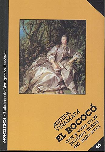 9788476390405: El rococo: arte y vida de la primera mitad del siglo XVII