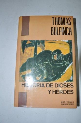 9788476391129: Historia de dioses y heroes