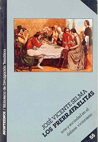 9788476391280: Los Prerrafaelitas: Arte y sociedad en el debate victoriano (Biblioteca de divulgacion tematica) (Spanish Edition)