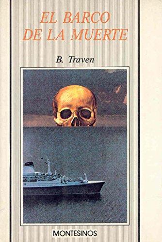 9788476391549: El barco de la muerte