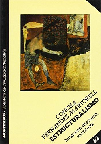 Estructuralismo: Lenguaje, Discurso, Escritura (Biblioteca de Divulgacion Tematica) (Spanish ...